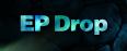 ep drop