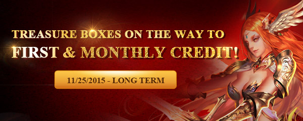 Treasure Boxes on the Way to First and Monthly Credit