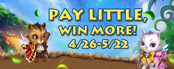 Pay Little, Win More!