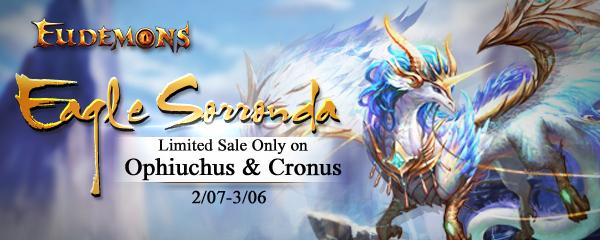 Eagle Sorronda Limited Sale on Ophiuchus & Cronus