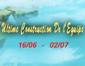 La fin de l'Ultime Construction De l'Equipe, Top 3 Equipes Révélés!