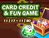 Card Credit & Fun Game Enters the Final Day!