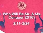 Are You Ready for Mr. & Ms. Conquer 2016?!