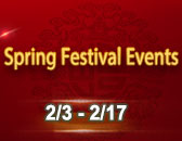 Spring Festival Events Starts, Now!