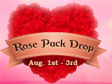 Rose Pack Drop on Aug. 1st - 3rd