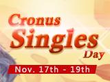 Cronus Sinlges Day Here!