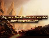Regresa al Mundo Nuevo de Conquista