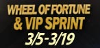 Wheel of Fortune and VIP SPRINT