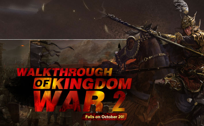 Walkthrough of Kingdom War