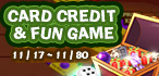 Card Credit & Fun Game