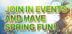 Join in Events and Have Spring Fun!