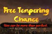 Free Tempering Chance
