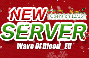 New Server Wave of Blood_EU Opens on 12/15