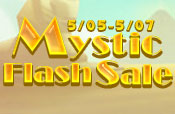 Mystic Flash Sale