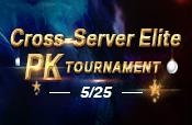 Cross Server Elite PK Tournament