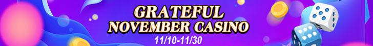 Grateful November Casino