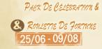 Pack De Célébration et Roulette De Fortune