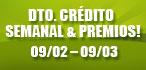 Descuento Crédito y Premio Semanal